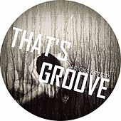 That's Groove Three by Various Artists