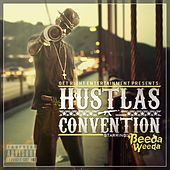 Hustlas Convention von Beeda Weeda