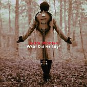 What Did He Say? (Remastered) von Victor Wooten
