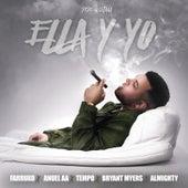 Ella y Yo (feat. Farruko, Tempo, Anuel Aa, Almighty & Bryant Myers) de Pepe Quintana