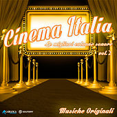 Cinema Italia, Vol. 2 (Le Migliori Colonne Sonore) by Various Artists