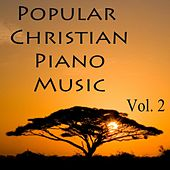 Popular Christian Piano Music, Vol. 2 by The O'Neill Brothers Group