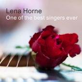 One Of The Best Singers Ever de Lena Horne