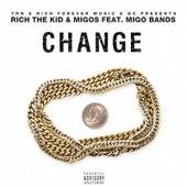 Change (feat. Quavo & Rich the Kid) von Migo Bands