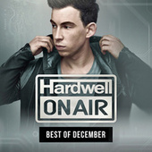 Hardwell On Air - Best Of December 2015 de Various Artists