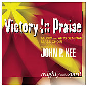 Mighty In The Spirit by John P. Kee