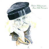 Love Will Remain by Robin Williamson