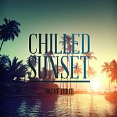 Chilled Sunset, Vol. 3 (Awesome Calm & Chilled Electronic Music) by Various Artists