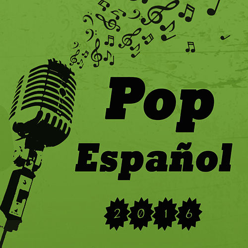 Pop Español 2016 von Various Artists