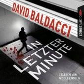 In letzter Minute von David Baldacci
