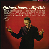 Plays Hip Hits by Quincy Jones