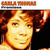 Promises by Carla Thomas