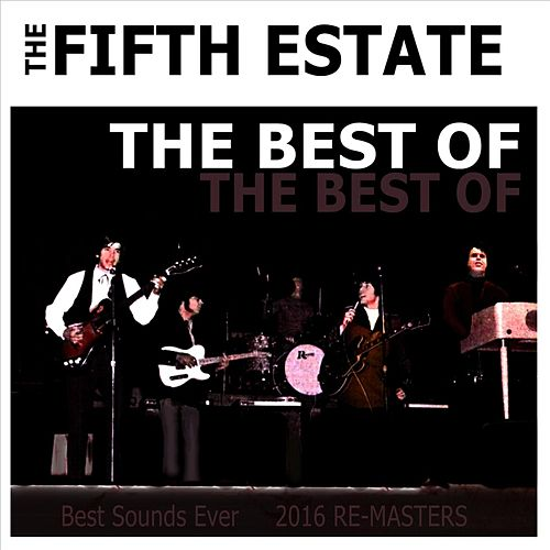 The Best of the Fifth Estate by The Fifth Estate