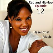 Rap and Hip Hop: Episode 12 by Hasenchat Music
