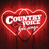 Country Voice Love Songs by Various Artists