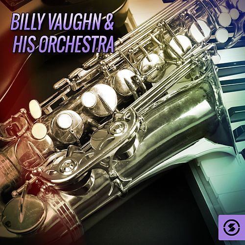 Billy Vaughn & His Orchestra by Billy Vaughn