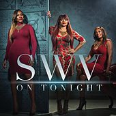 On Tonight von SWV