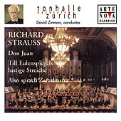 Richard Strauss: Don Juan; Till Eulenspiegel; Also sprach Zarathustra by David Zinman