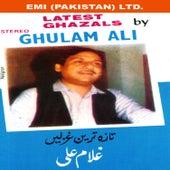 Latest Ghazals By Ghulam Ali by Ghulam Ali