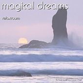 Magical Dreams by Relaxraum