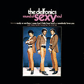 The Sound Of Sexy Soul by The Delfonics