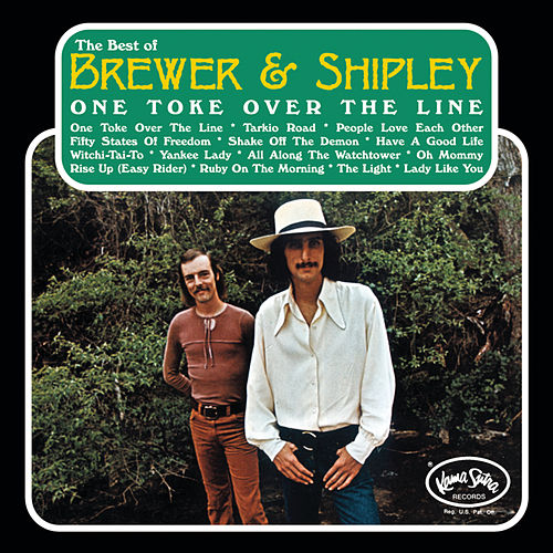 One Toke Over The Line: The Best Of Brewer & Shipley by Brewer & Shipley