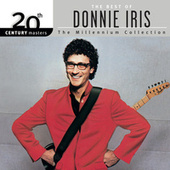 20th Century Masters: The Millennium Collection by Donnie Iris