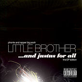 And Justus For All: The EP Edition  by Little Brother