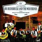 Bix Beiderbecke and The Wolverines 1924-1925 de Bix Beiderbecke