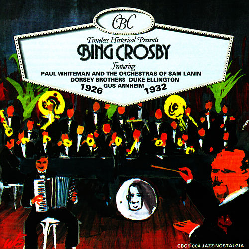 Bing Crosby: 1926-1932 by Bing Crosby