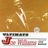 Ultimate Joe Williams by Joe Williams