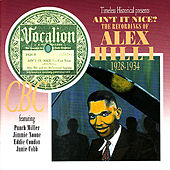 Ain't It Nice? The Recordings of Alex Hill 1928-1934 by Alex Hill