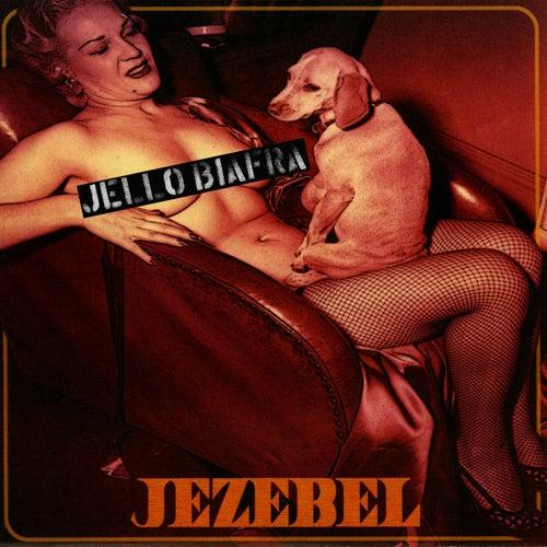Jezebel / Speed Demon by Jello Biafra