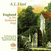 England & Her Traditional Songs by A.L. Lloyd
