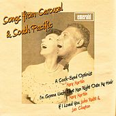 Songs from Carousel & South Pacific de Various Artists