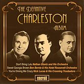 The Definitive Charleston Album by Various Artists