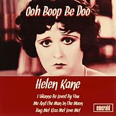 Ooh Boop Be Doo by Helen Kane