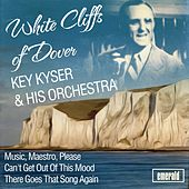 White Cliffs of Dover by Kay Kyser