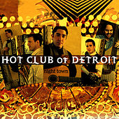 Night Town de Hot Club Of Detroit
