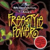 Metropolitan Presents: Ti Amo's Freestyle Power by Various Artists