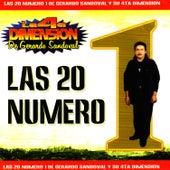 Las 20 Numero 1 De Gerardo Sandoval by Gerardo Sandoval Y Su 4TA Dimension