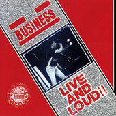Live and Loud!! by The Business