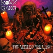 The Voodoo You Love by Roxx Gang