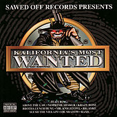 Sawed Off Records Presents: Kalifornia's Most Wanted by Various Artists
