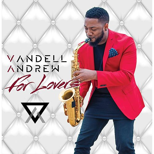 For Lovers de Vandell Andrew