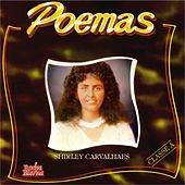 Poemas by Shirley Carvalhaes