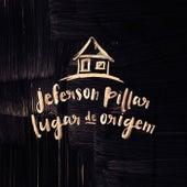 Lugar de Origem by Jeferson Pillar