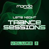 Late Night Trance Sessions, Vol. 2 - EP by Various Artists
