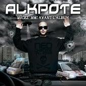 Sucez-moi avant l'album de Alkpote