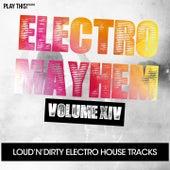 Electro Mayhem, Vol. 14 von Various Artists